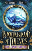 Brotherhood of Thieves 3: The Final Battle