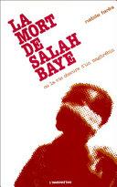 Pdf La mort de Salah Baye ou La vie obscure d'un Maghrébin Telecharger