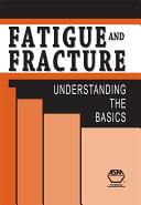 Fatigue and Fracture [Pdf/ePub] eBook