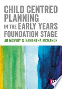 Child Centred Planning in the Early Years Foundation Stage