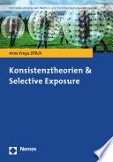 Konsistenztheorien & Selective Exposure