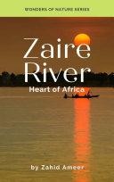 Zaire River - Heart of Africa Pdf/ePub eBook