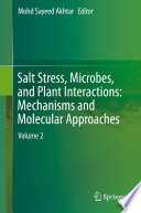 Salt Stress  Microbes  and Plant Interactions  Mechanisms and Molecular Approaches