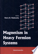 Magnetism In Heavy Fermion Systems Book PDF