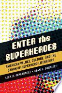 Enter the Superheroes