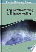 Using Narrative Writing To Enhance Healing