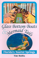 Glass Bottom Boats & Mermaid Tails