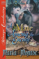 A Mate Among the Enemy  Wolf s Pass Shifters 3   Siren Publishing Menage Everlasting