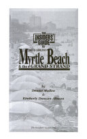 The Insiders' Guide to South Carolina's Myrtle Beach & the Grand Strand ebook