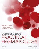 Dacie and Lewis Practical Haematology E Book