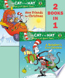 A Reindeer s First Christmas New Friends for Christmas  Dr  Seuss Cat in the Hat