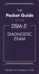 The Pocket Guide to the DSM-5 Diagnostic Exam