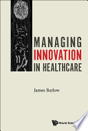 Managing Innovation In Healthcare Book PDF