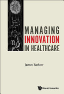 Managing Innovation in Healthcare Pdf/ePub eBook