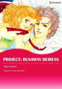 PROJECT: RUNAWAY HEIRESS Vol.2 Pdf/ePub eBook
