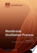 Membrane Distillation Process