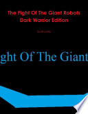 The Fight Of The Giant Robots Dark Warrior Edition