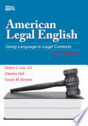 American Legal English, 2nd Edition  : Using Language in Legal Contexts