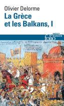 La Grèce et les Balkans (Tome 1) Pdf/ePub eBook