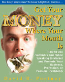 Get Your Money Where Your Mouth is