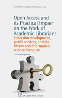 Open Access and Its Practical Impact on the Work of Academic Librarians