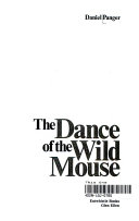 The Dance of the Wild Mouse