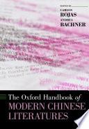 The Oxford Handbook Of Modern Chinese Literatures