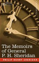 The Memoirs of General P  H  Sheridan