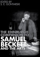 Edinburgh Companion to Samuel Beckett and the Arts