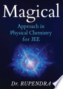 Magical Approach in Physical Chemistry for JEE