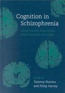Cognition in Schizophrenia