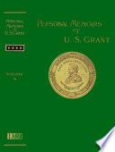 Personal Memoirs of U. S. Grant Volume 1 of 2