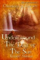 Underground  The Day of the Sun