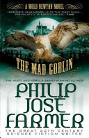 The Mad Goblin (Secrets of the Nine #3)