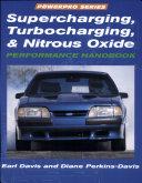Supercharging  Turbocharging and Nitrous Oxide Performance