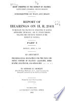 Report Of Hearings On H R 23431 To Regulate The Practice Of Osteopathy To License Osteopathic Physicians And To Punish Persons Violating The Provisions Thereof In The District Of Columbia