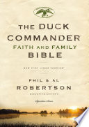 """""""NKJV, Duck Commander Faith and Family Bible, eBook: Holy Bible, New King James Version"""" by Phil Robertson, Thomas Nelson"""