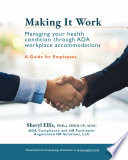 Making It Work  Managing Your Health Condition Through ADA Workplace Accommodations