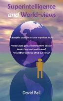 Superintelligence And World Views Book