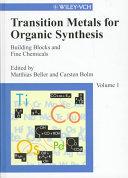 Transition Metals for Organic Synthesis Book