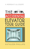 The Accidental Elevator Tour Guide
