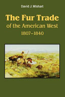 The Fur Trade of the American West