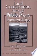 Land Conservation Through Public Private Partnerships Book PDF