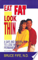 Eat Fat  Look Thin Book PDF