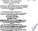 Thesaurus Philo-Politicus. Hoc est: Emblemata Sive Moralia Politica, Figuris Aeneis Incisa Et Ad Instar Albi Amicorum Exhibita