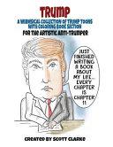Trump-Toons, the Anti-Trump Coloring Book