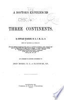 A Doctor s Experiences in Three Continents