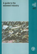A Guide to the Seaweed Industry Book