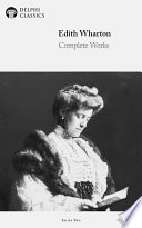 Delphi Complete Works Of Edith Wharton Illustrated
