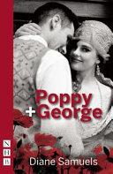 Poppy + George